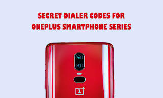 Cool 150+ Secret Dialer Codes for OnePlus Phone Faster