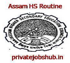 Assam HS Routine