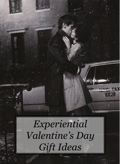 Experiential Valentine's Day Gift Ideas