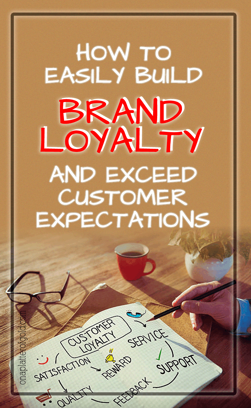 How Startup Can Build Brand Loyalty And Exceed Customer Expectations For Repeat Business