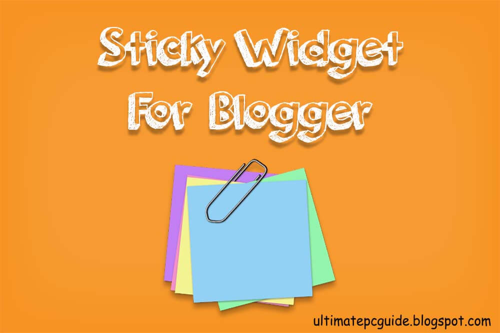 how to create sticky widget for blogger