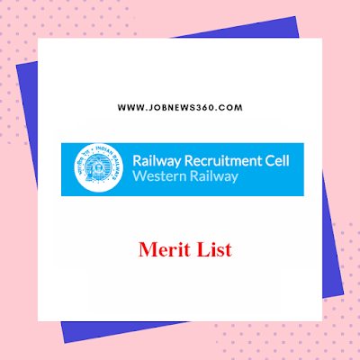 RRC Western Railways Merit List 2019 published for Apprentices