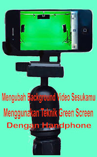 Mengganti Background Video sesuka hati di Android