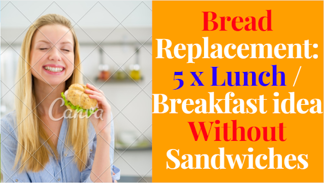 bread-replacement-5-x-lunch-breakfast-idea-without-sandwiches