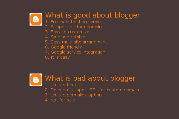 The summary of What is Good and What is Bad about Blogger