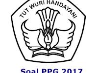Kumpulan Soal Pretes PPG Guru Tahun 2017