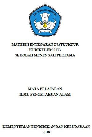 Materi Penyegaran Instruktur Kurikulum 2013 SMP Mata Pelajaran IPA Tahun 2018