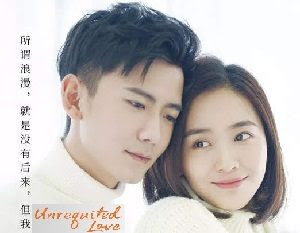 Download Drama China Unrequited Love