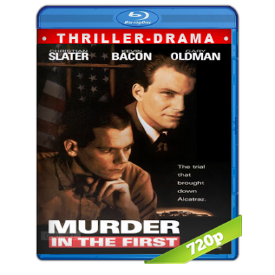 Asesinato En Primer Grado (1995) BRRip 720p Audio Trial Latino-Castellano-Ingles 2.0