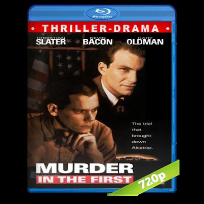 Asesinato En Primer Grado (1995) BRRip 720p Audio Trial Latino-Castellano-Ingles 2.0