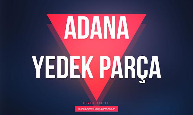 Adana Yedek Parça