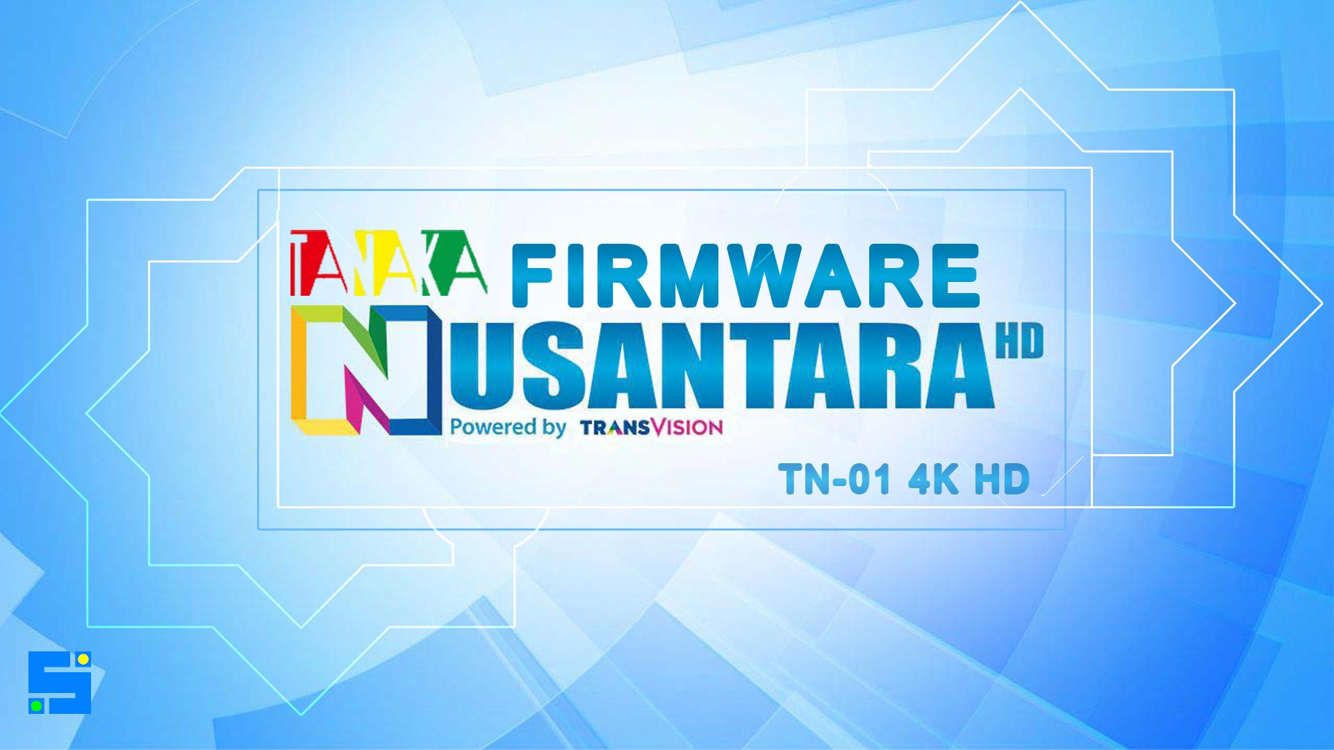 Download Firmware Tanaka Nusantara HD Transvision SW Receiver Terbaru