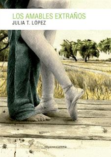 """""""Los amables extraños"""" de Julia T. López"""
