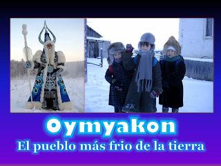 http://misqueridoscuadernos.blogspot.com.es/2012/09/oymyakonel-pueblo-mas-frio-de-la-tierra.html