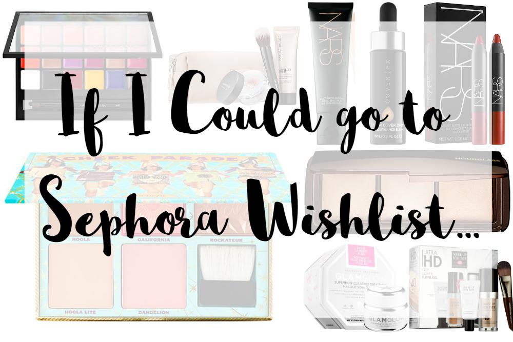 Sephora Wishlist