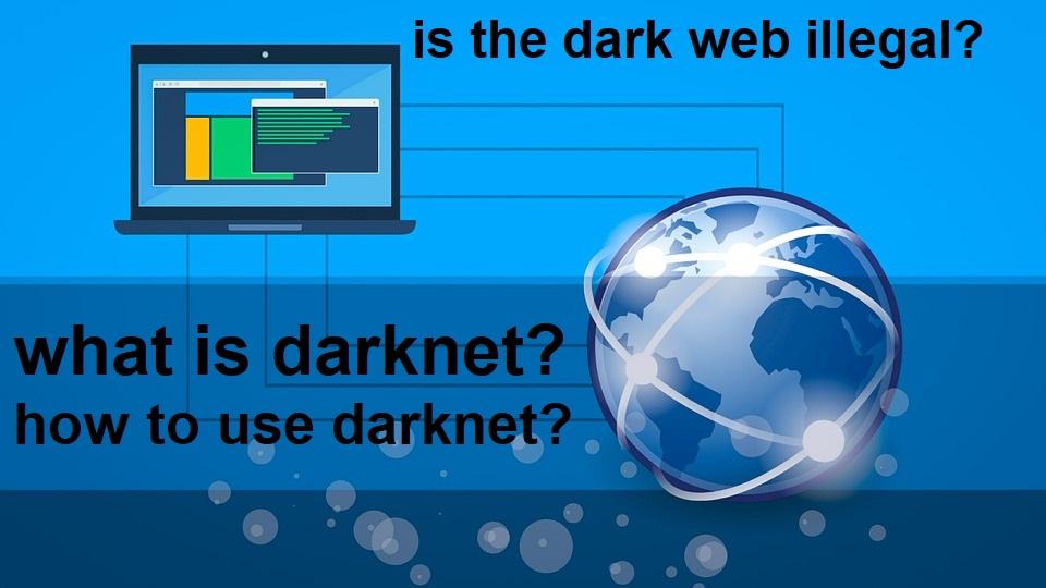dark net – tips4you