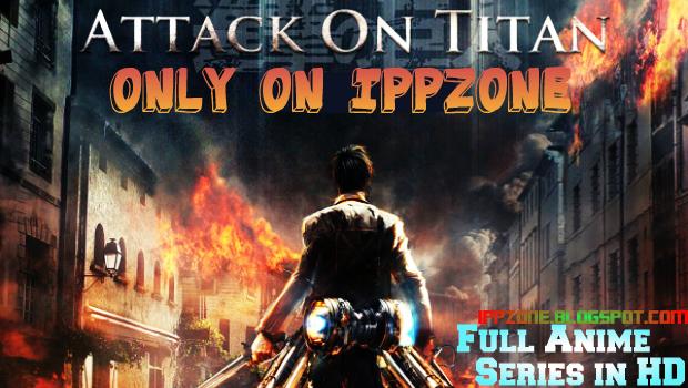 Attack on Titan Episode 1 English Dubbed | IPPZONE