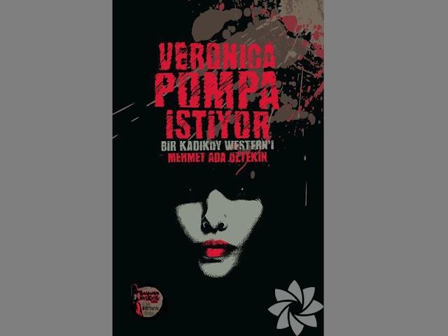 Veronica Pompa İstiyor - Mehmet Ada Öztekin