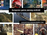 Kumpulan game offline perang mod terbaik ~ 2018