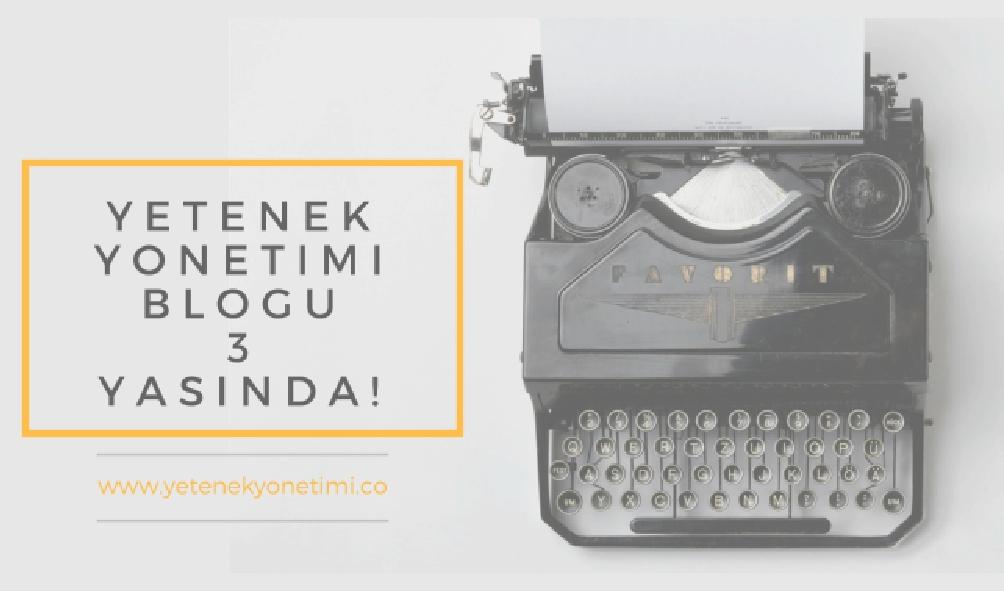 Yetenek Yonetimi Blogu 3 Yasinda