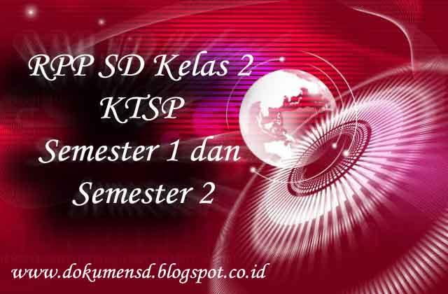 RPP SD Kelas 2 KTSP Semester 1 dan Semester 2
