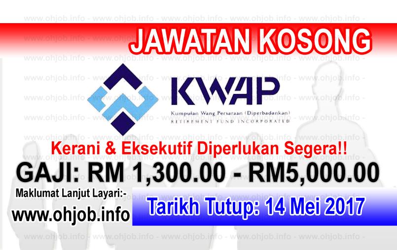 Jawatan Kerja Kosong Kumpulan Wang Persaraan - KWAP logo www.ohjob.info mei 2017
