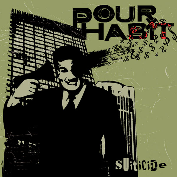 Pour Habit - Suiticide (2009)
