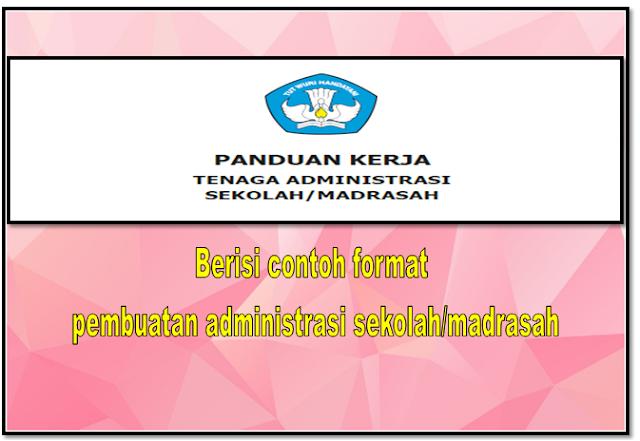 Buku pedoman pembuatan administarsi sekolah/madarsah 2018 dalam bentuk word dan pdf