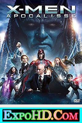 X-Men Apocalypse 2016 Download HD 720p || BluRay || Esub 660mb _ Watch Online