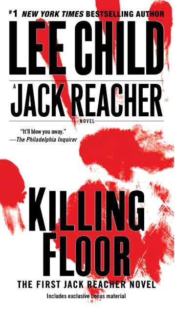 Book Reviews And More Killing Floor Lee Child Jack