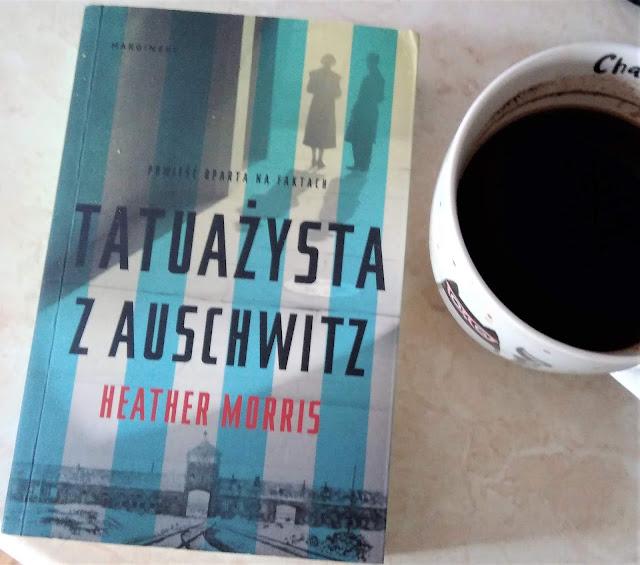 Tatuażysta z Auschwitz Heather Morris  (recenzja)