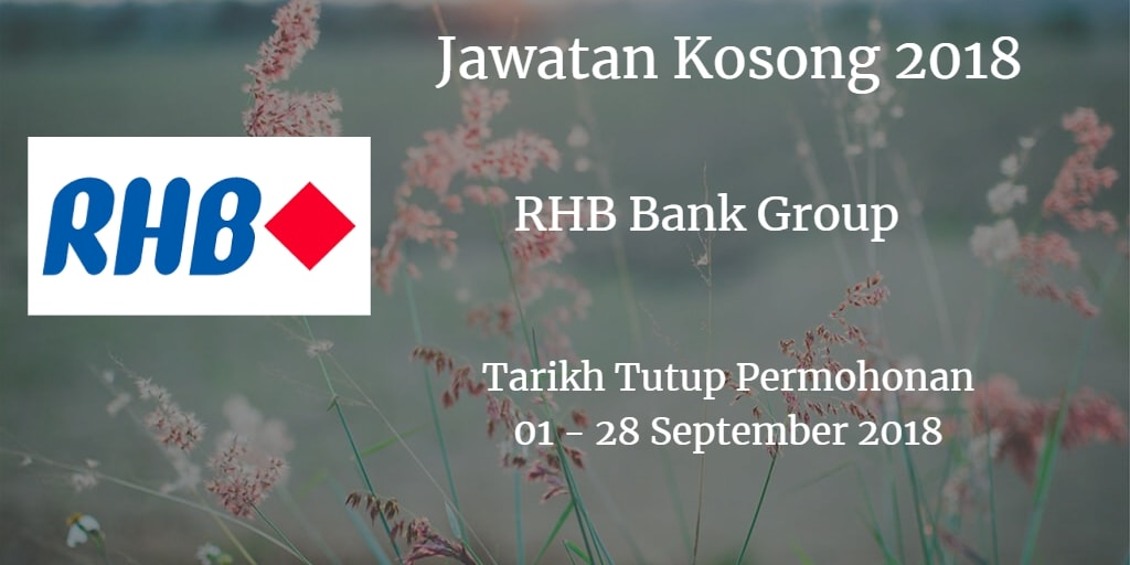 Jawatan Kosong RHB Bank Group 01 - 28 September 2018