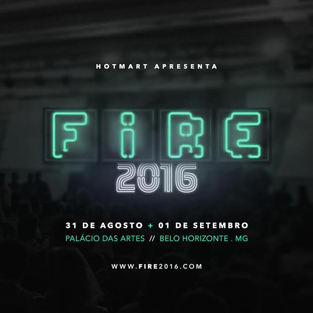 HOTMART APRESENTA O FIRE 2016