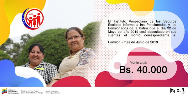 Aviso Extraoficial: Fecha de Pago pensión IVSS mes de junio 2019 (ACTUALIZADO)
