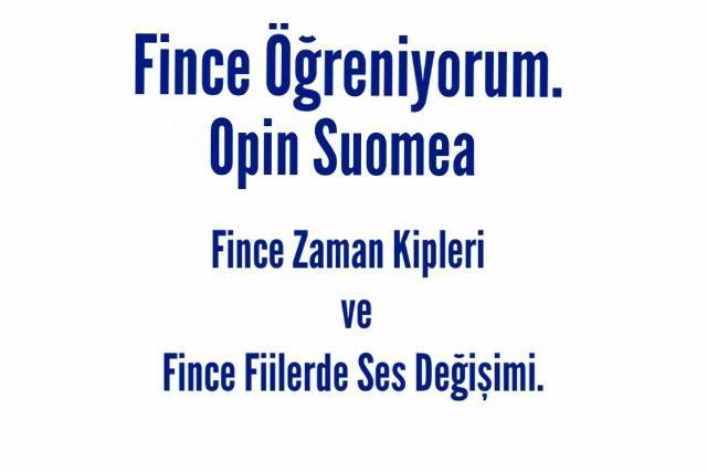 Fince Öğreniyorum - Opin Suomea