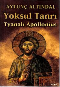 Aytunç Altındal - Yoksul Tanri Tyanali Apollonius