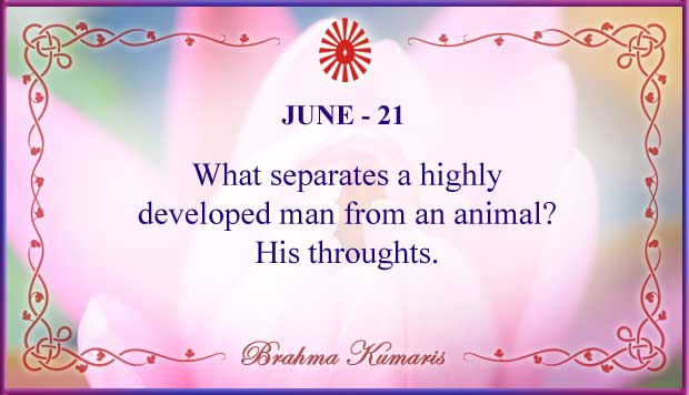 Thought For The Day June 21