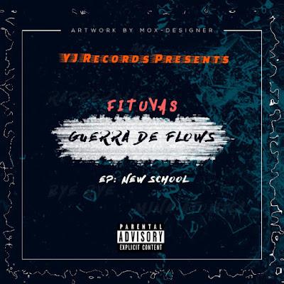Fituvas - Guerra De Flows [ Prod- YJ Recordz ] (2019)
