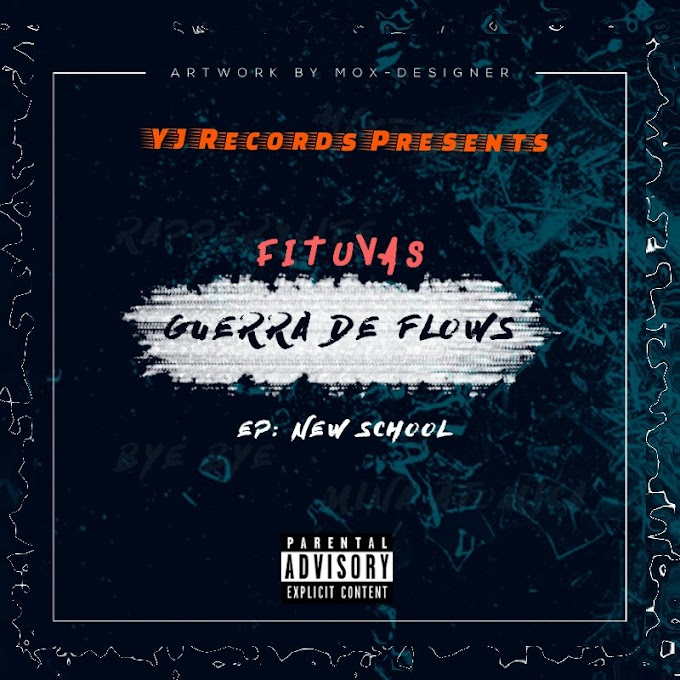 DOWNLOAD: Fituvas - Guerra De Flows [ Prod- YJ Recordz ] (2019)