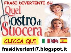 http://frasidivertenti7.blogspot.it/2014/12/suocera-frasi-divertenti.html