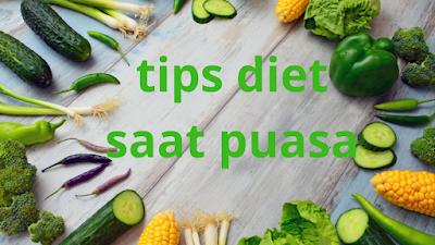 Bagaimana melakukan program diet saat puasa?
