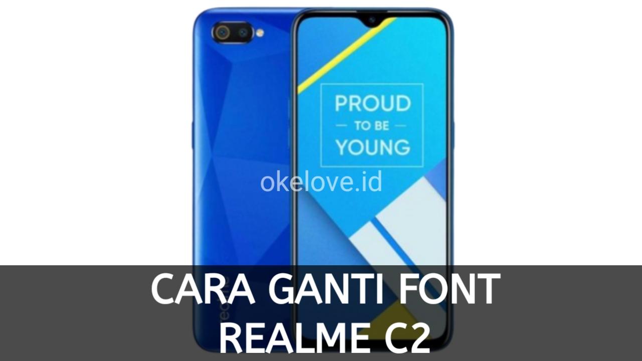Cara Mengganti Font Realme C2