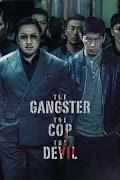 Trùm, Cớm Và Ác Quỷ - The Gangster, The Cop, The Devil / Villain Story (2019)