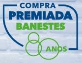Promoção Banestes 2017 Compra Premiada 80 Anos