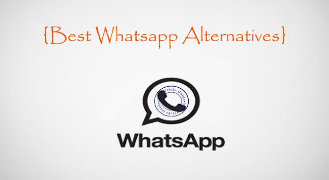 Best Whatsapp Alternatives for your Smart Phones [Top 5]