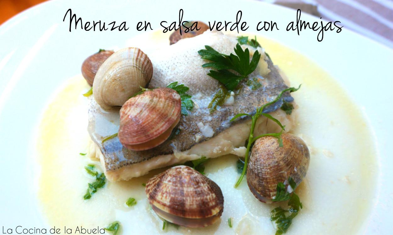 Merluza en salsa verde con almejas la cocina de la abuela - Almejas con salsa verde ...