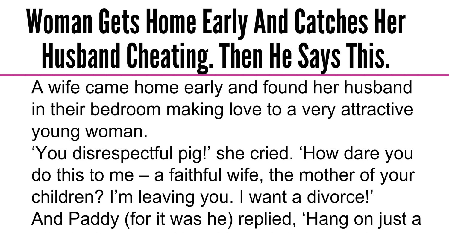 Cheating Husband Quotes Beautiful Quotes Woman Gets Home Early And Catches Her Husband