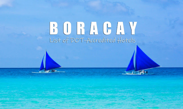 UPDATED FULL List of DOT-Accredited Hotels and Resorts in Boracay