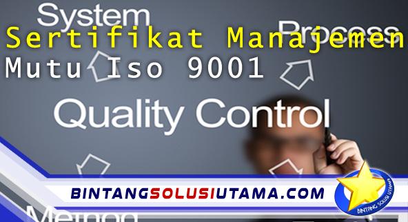 Sertifikat Manajemen Mutu Iso 9001