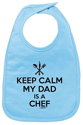 A bib that states keep calm my dad is a chef.